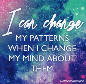I Can Change My Patterns